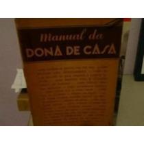 Livro Manual Da Dona De Casa Roberto S. Costa