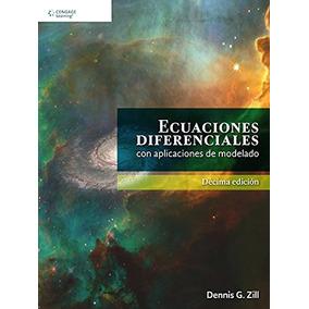 Ecuaciones Diferenciales Con Aplicaciones De Modelado Denni
