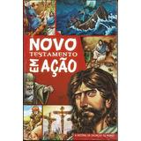 Novo Testamento Em Ação (história Em Quadrinhos)