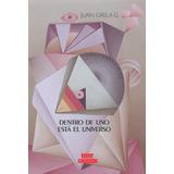 Dentro De Uno Está El Universo - Juan Grela