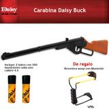Carabina Daisy Buck, + 700 Municiones + Resortera Wasp