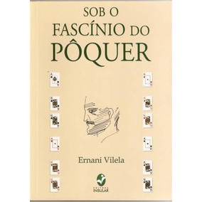 Sob O Fascinio Do Poquer