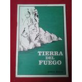 Tierra Del Fuego Flora Fauna Mapas Historia Español - Inglés