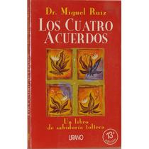 Los Cuatro Acuerdos - Dr. Miguel Ruiz