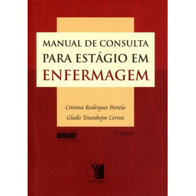 Manual De Consulta P/ Estagio Enfermagem / Portela