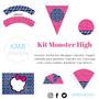 Kit Imprimible Monster High. Editable. Fiestas.