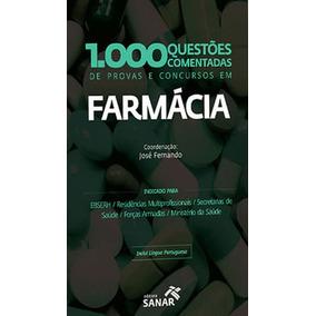 1.000 Questoes Comentadas De Provas E Concursos Em Farmacia