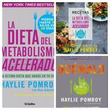 La Dieta Del Metabolismo Acelerado + Las Recetas Y Quemalo