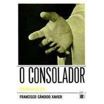 O Consolador - Francisco Candido Xavier (espirito Emmanuel)