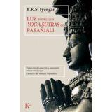 Luz Sobre Los Yoga Sutras De Patanjali (ed.arg.)