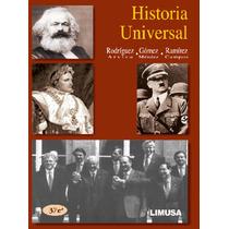 Historia Universal Rodriguez Arvizu Limusa