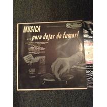 Lp Musica Pera Dejar De Fumar