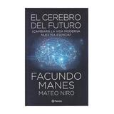 El Cerebro Del Futuro. F Manes. Nueve Hermeticamente Cerrado