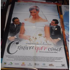 Cartaz/poster Cinema Cristina Quer Casar