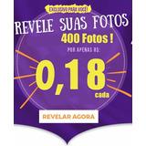 Revelação 400 Fotos 10x15 Alta Qualidade X Menor Preço