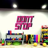 Vinilo Decorativo P/pared Gimnasio Don´t Stop 100x70cm| Jota