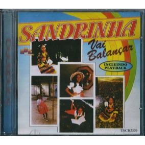Cd Sandrinha - Vai Balançar ( Infantil ) B80