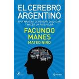 El Cerebro Argentino - Facundo Manes - Formato Digital
