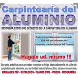 Carpinteria De Aluminio Trabajos Manuales Puerta Ventana