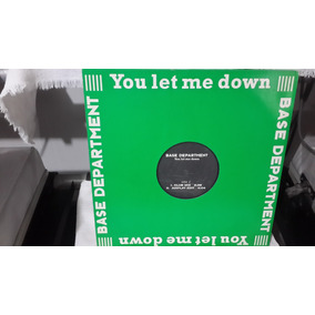 Base Department - You Let Me Down