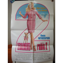 Poster Legalmente Rubia Reese Whitherspoon Sally Field 2003