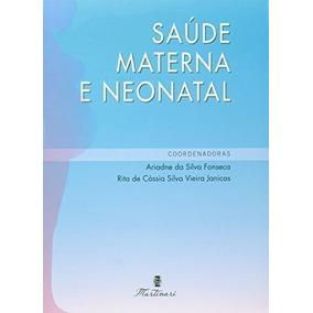 Saude Materna E Neonatal Ariadne Da Silva Fonseca