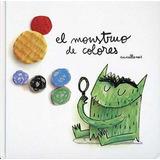 El Monstruo De Colores Anna Llenas Tapa Dura