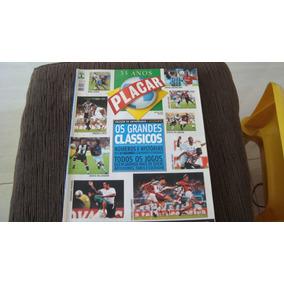 Revista Placar Especial Grandes Clássicos - Ano 2005