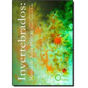 Invertebrados: Manual De Aulas Práticas