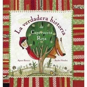 Libro La Verdadera Historia De Caperucita Roja