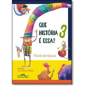 Que História É Essa? - Vol.3