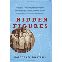 Libro Hidden Figures: The American Dream And The Untold Stor