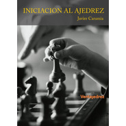 Iniciacion Al Ajedrez - Libros Ventajedrez