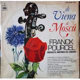 Vinilo L P./ Franck Pourcel./ De Viena A Moscu.