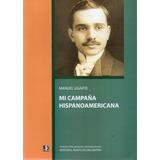 Mi Campaña Hispanoamericana Manuel Ugarte (pe)