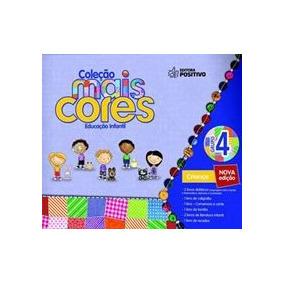 Coleção Mais Cores - Grupo 4 - Educação Infantil - Livro