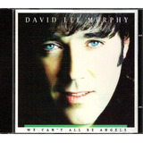 Cd David Lee Murphy - We Can