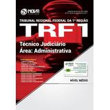 Apostila Técnico Judiciário Área Administrativa Trf1 +curso