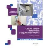 Circuitocerradodetelevisiónyseguridadelectrónica (ele