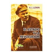 El Estado Y La Revolución - Lenin - Nuestra América