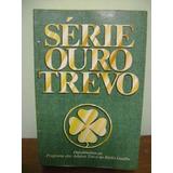 Livro Série Ouro Adubos Trevo 50 Anos 1980 Depoimentos