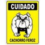 Placas De Sinalizacao Cuidado Cachorro Cão Feroz 20x30 Cm