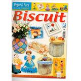 Lote Com 2 Revistas Pegue & Faça Biscuit E Imãs Para Geladei