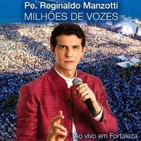 Cd Padre Reginaldo Manzotti - Milhoes De Vozes