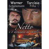 Dvd Filme Nacional - Netto E O Domador De Cavalos (2008)