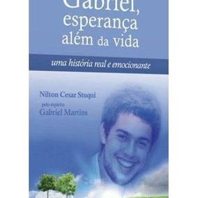 Livro - Gabriel - Esperanca Alem Da Vida