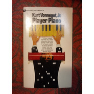 Kurt Vonnegut.  Player Piano.