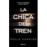 La Chica Del Tren Paula Hawkins Libro