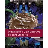 Organización Y Arquitectura De Computadores 7ma Ed Digital