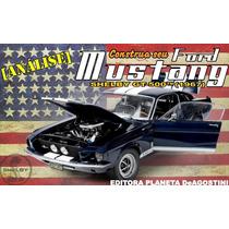 Kit Fascículos Coleção Ford Mustang Planeta De Agostini